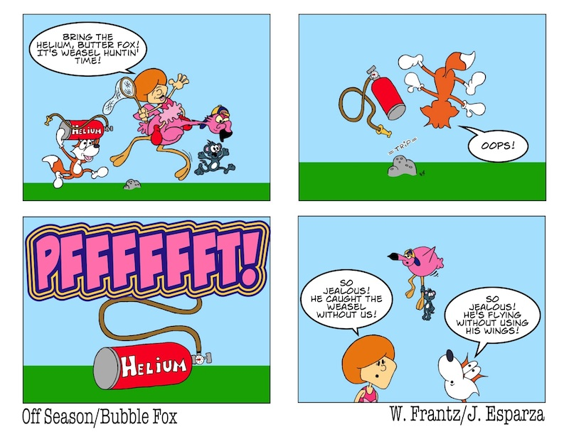 "CHARGE OF THE ""BUTTER"" FOX!!!  A BUBBLE FOX GUEST COMIC BY WARREN FRANTZ"
